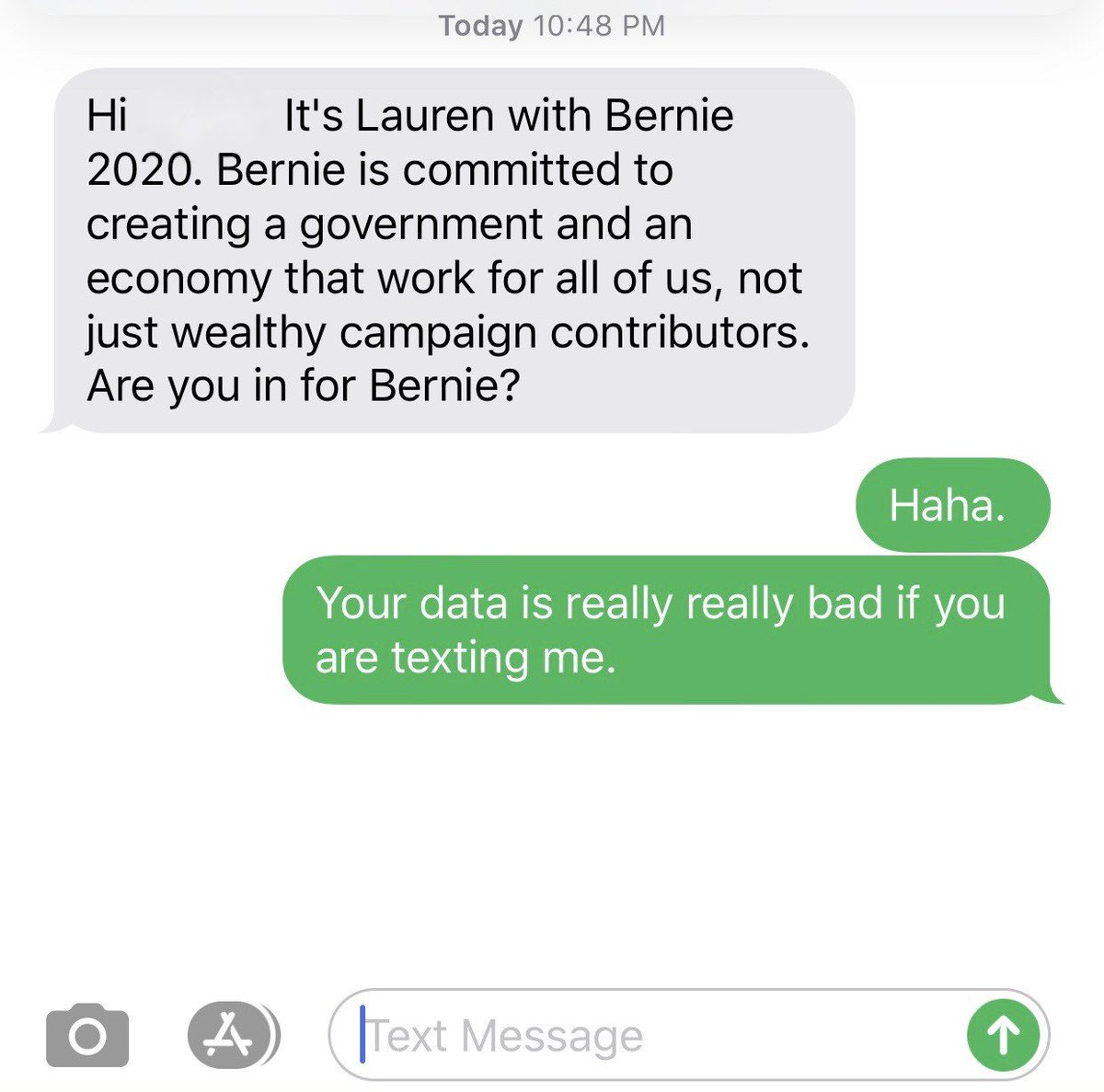 Almost feel bad for the @DNC  and @SenSanders  for having such bad data.   If you think my phone number is a possible Bernie supporter you are wasting big bucks. 😳