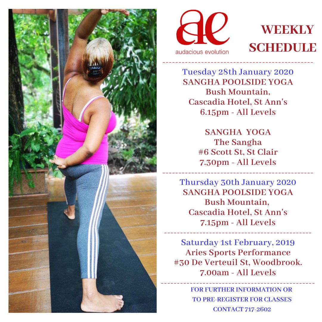 This week's schedule. All fitness levels welcomed! Call 717-2602 for more details. #yoga #yogaclass #yogapractice #health #fitness #wellness #transformation #evolution #yogawithnadia #yogawithnadiarenata #nadiarenatagroup #audaciousevolution #TrinidadandTobagopic.twitter.com/LkEXk1qHqW