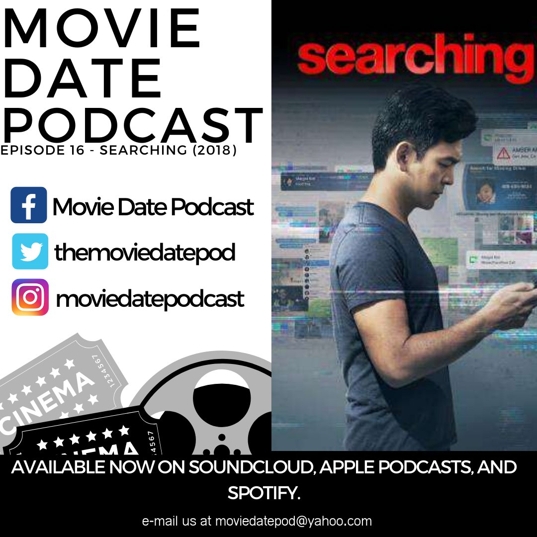 Episode 16 - Searching This week on Movie Date, hosts David and Stacy cover a more recent thriller, SEARCHING, starring John Cho as David Kim, a father scouring the internet on the hunt for his missing daughter.   #MovieDate #Podcast #Searching #JohnCho #HaroldandKumar #Thrillerpic.twitter.com/Vm8umFgb5S