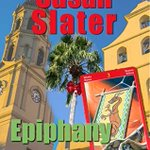 Image for the Tweet beginning: #TeaserTuesday #Epiphany #SusanSlater This Tuesday, I