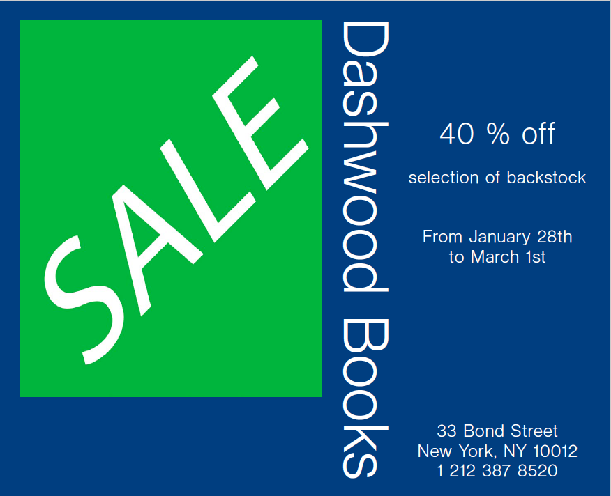 Dashwood's annual SALE has begun. You will find in the store a large selection of backstock at 40% off as well as $2 and $5 bins. Selected titles are also discounted at .