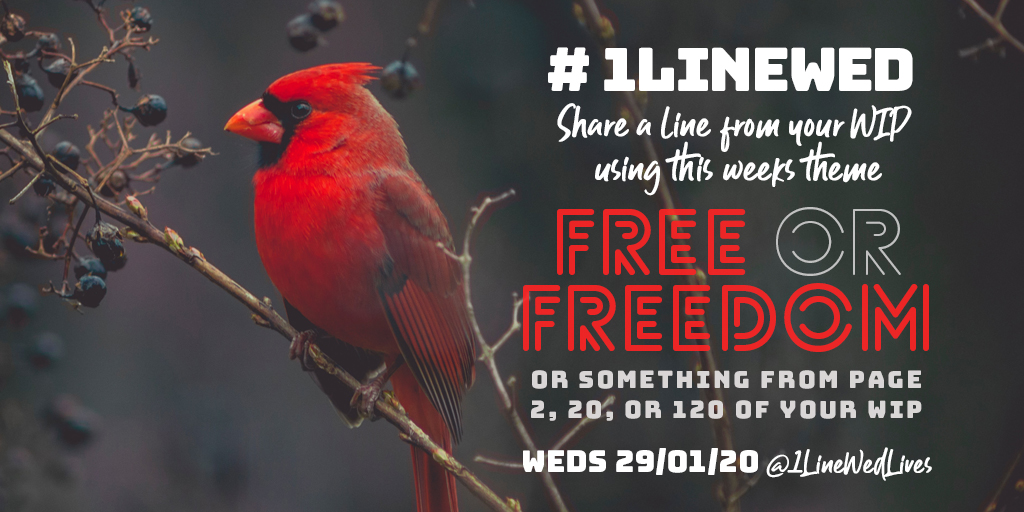 #1LineWed returns tomorrow! Theme - FREE or FREEDOM -  or a line from pg. 2, 20, 120 of your #WIP Let's do this! #WritingCommunity @1linewedLives<br>http://pic.twitter.com/NvC3gA426y