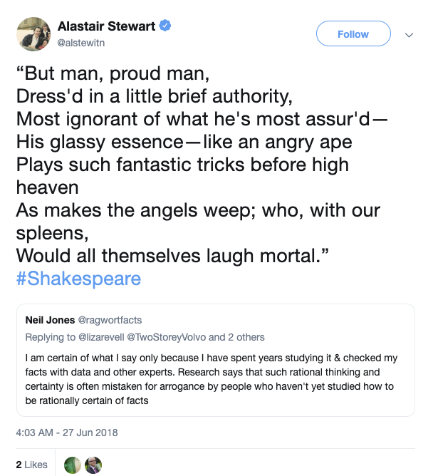 Judging from the fact that he has used this *exact quote* before (in 2018), it looks to me like Alistair Stewart had a habit of using that Shakespeare quote to make a point about the little brief authority of those he felt were claiming to be experts in a certain field.