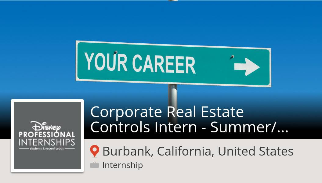 #DisneyInterns is looking for a Corporate Real Estate Controls #Intern - #Summer/Fall 2020 in #Burbank, apply now! #internship  #DisneyJobs