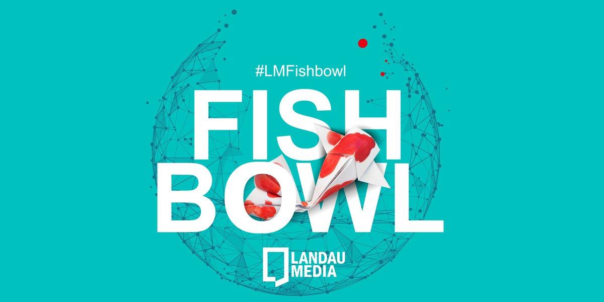 #LMFishbowl