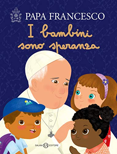 Resultado de imagem para livro I bambini sono speranza
