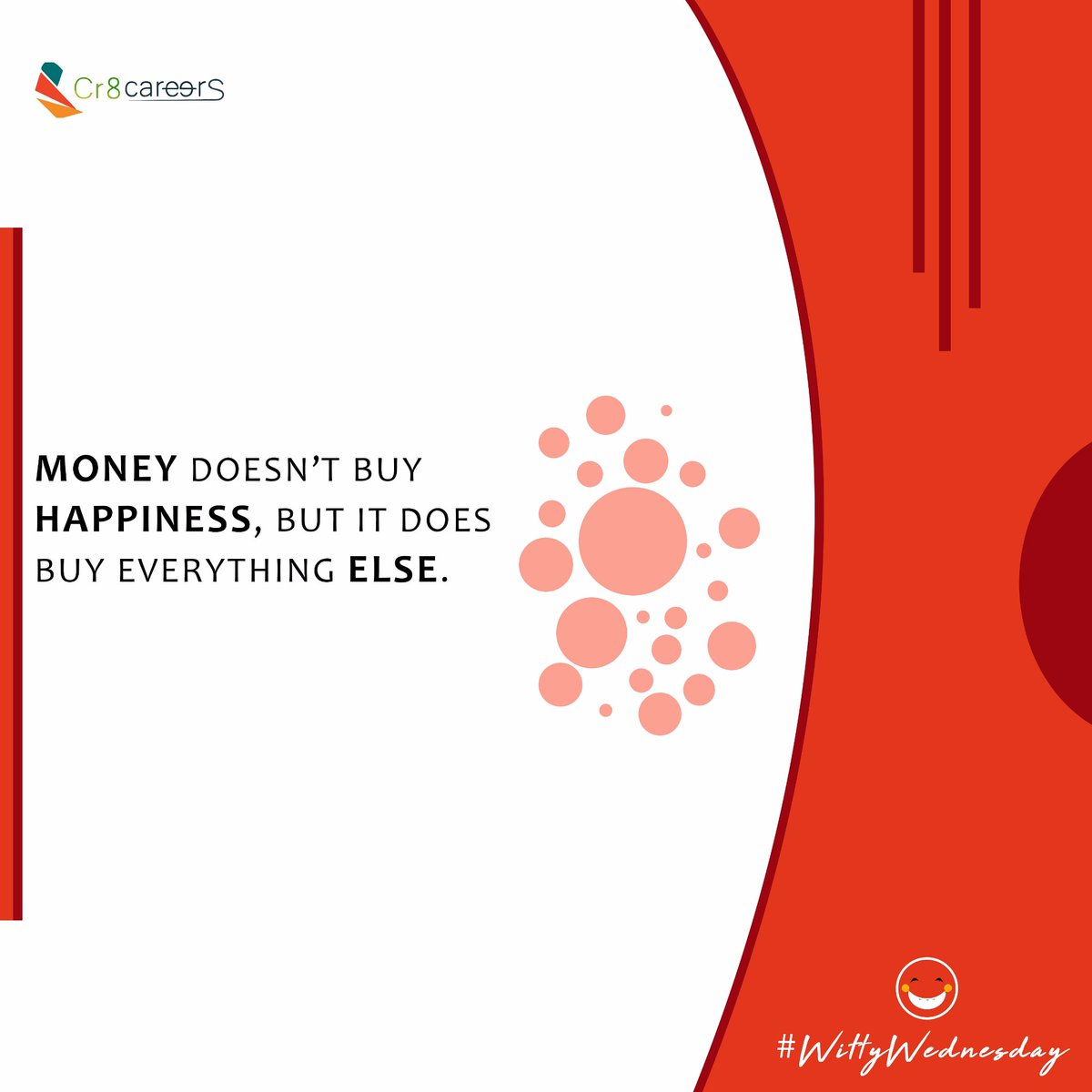 Money Doesn't Buy Happiness  #WittyWednesday . Follow Us Today To Stay Connected To Our Services @Cr8careers . #Recruitment #Outsourcing #Assessments #OccupationalInterests #HRNigeria #CreativeBusinessOwner #CreativeHappyLife #CreativeBiz #wednesday #weds #happy #wittypic.twitter.com/dWPjuh1HPW