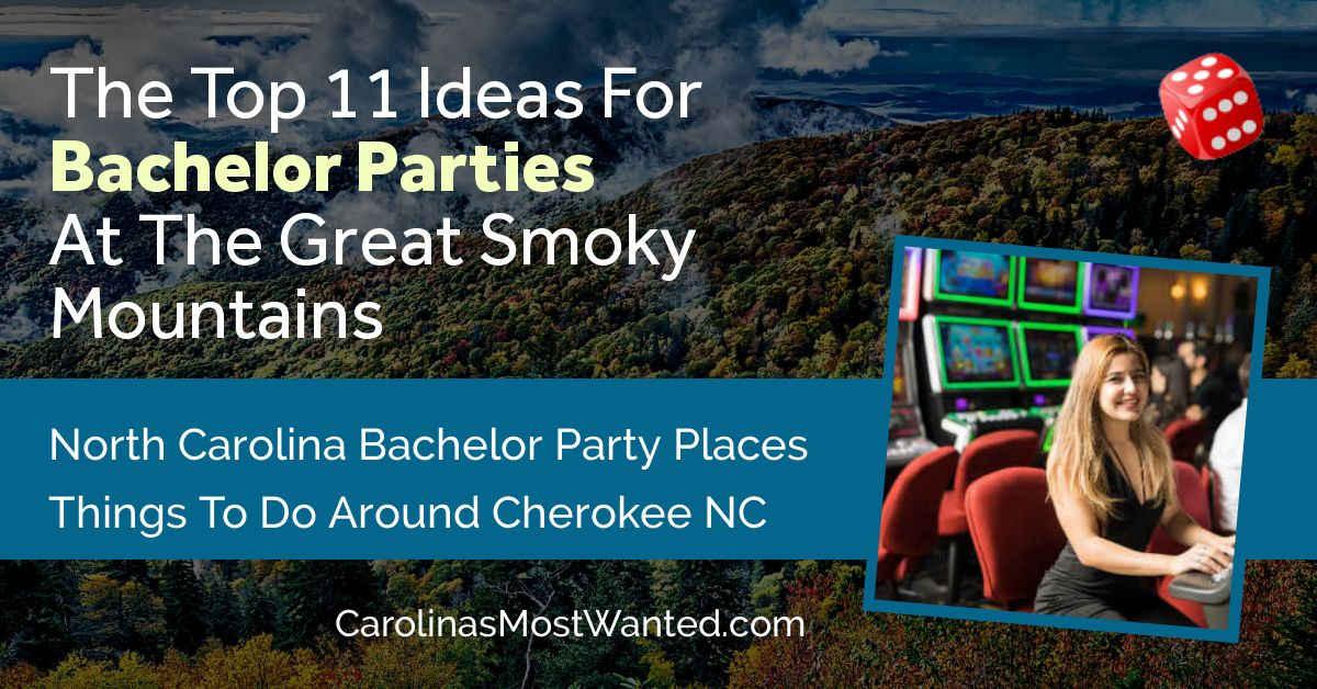 Cherokee NC Bachelor Party Ideas https://www.carolinasmostwanted.com/cherokee/pic.twitter.com/xxGSVM44mk
