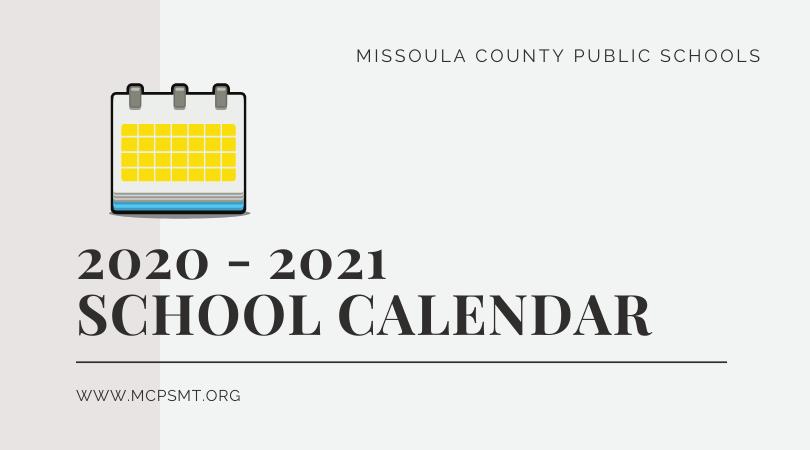 Missoula Public School Calendar 2021 Background