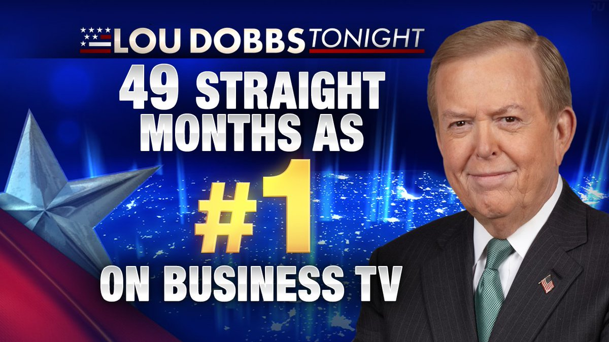 Winning! 49 straight months and counting as #1 on Business Television. Thank you! #MAGA #AmericaFirst #Dobbs