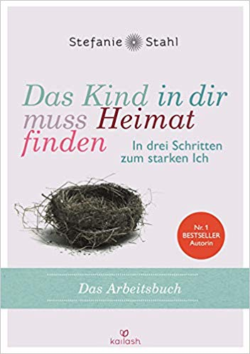 Lesen Epub Das Kind In Dir Muss Heimat Finden Von Stefanie Stahl