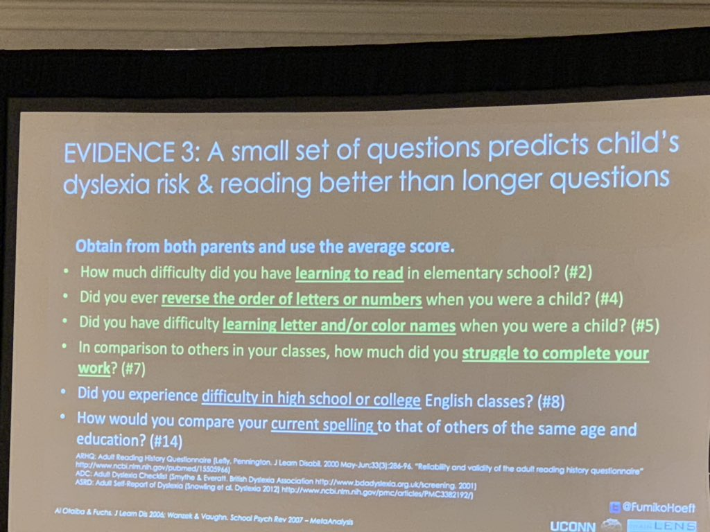 @FumikoHoeft #PlainTalkNOLA Key questions to ask Parents re Family History of Dyslexia