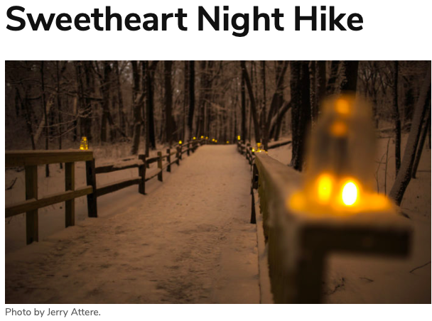 'Sweetheart Night Hike' at River Trail Nature Center! Enjoy a hike, roast marshmallows around a bonfire and warm up inside with dinner and drinks! Feb 8th. #NorthbrookiL CALL (847) 824-8360 to register by February 1st!