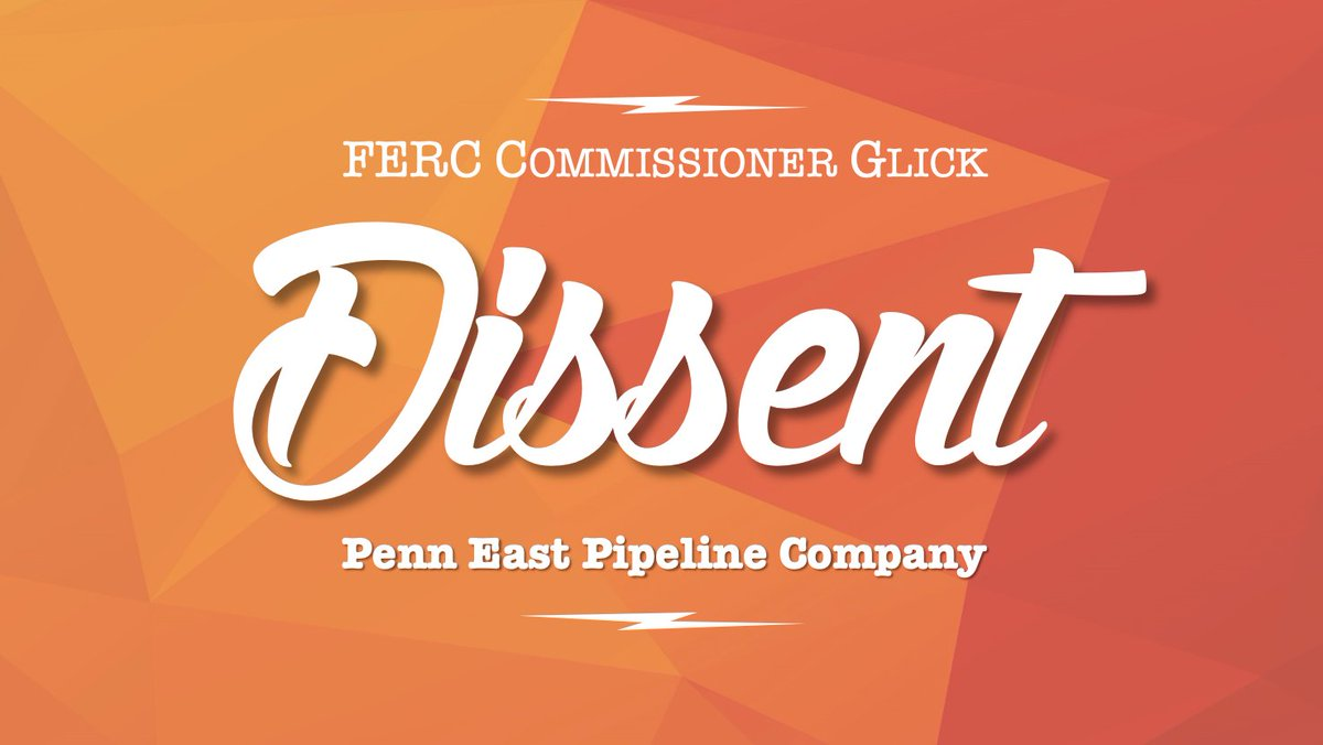 This outcome-oriented approach is both deeply troubling & frankly, a discredit to @FERC.  My full #PennEast dissenting statement is available here➡️: https://www.ferc.gov/media/statements-speeches/glick/2020/01-30-20-glick-C-1.asp#.XjM_9_lKipo… 4/4