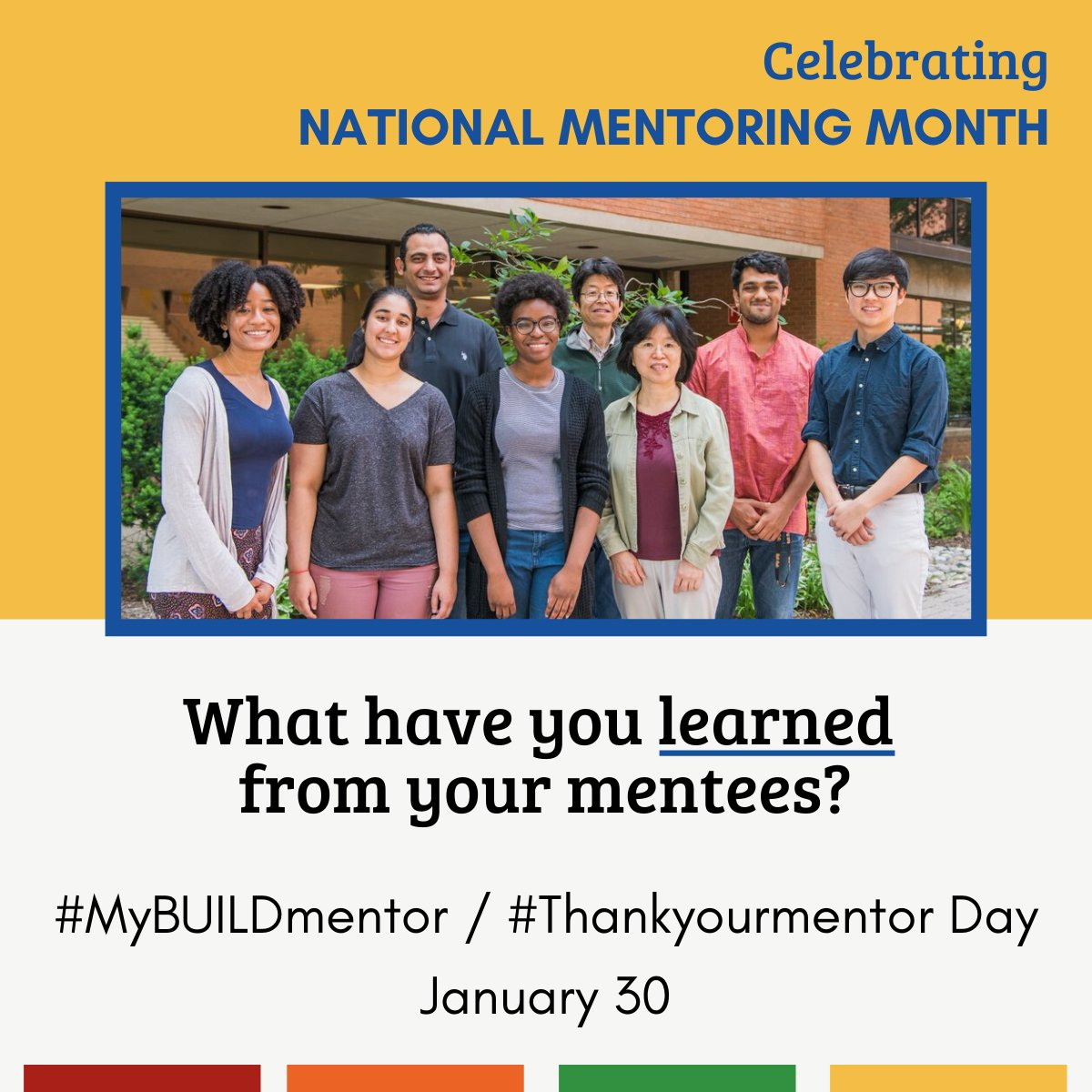 Mentors, what have you learned from your mentees? #MyBUILDmentor #NationalMentoringMonth