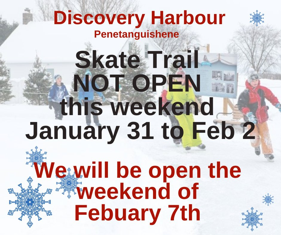 DISCOVERY HARBOUR'S SKATE TRAIL POSTPONED THIS WEEKEND. The rain events past 2 weekends will postpone the event JAN 31 to FEB 2. We will be open on FRI FEB 7.@SainteMarie_hhp @MidlandON @penetanguishene @Rock95Barrie @KoolFMBarrie @tourismbarrie @simcoecountyTSC @HeartofGBay https://t.co/HgTIyDuY8S