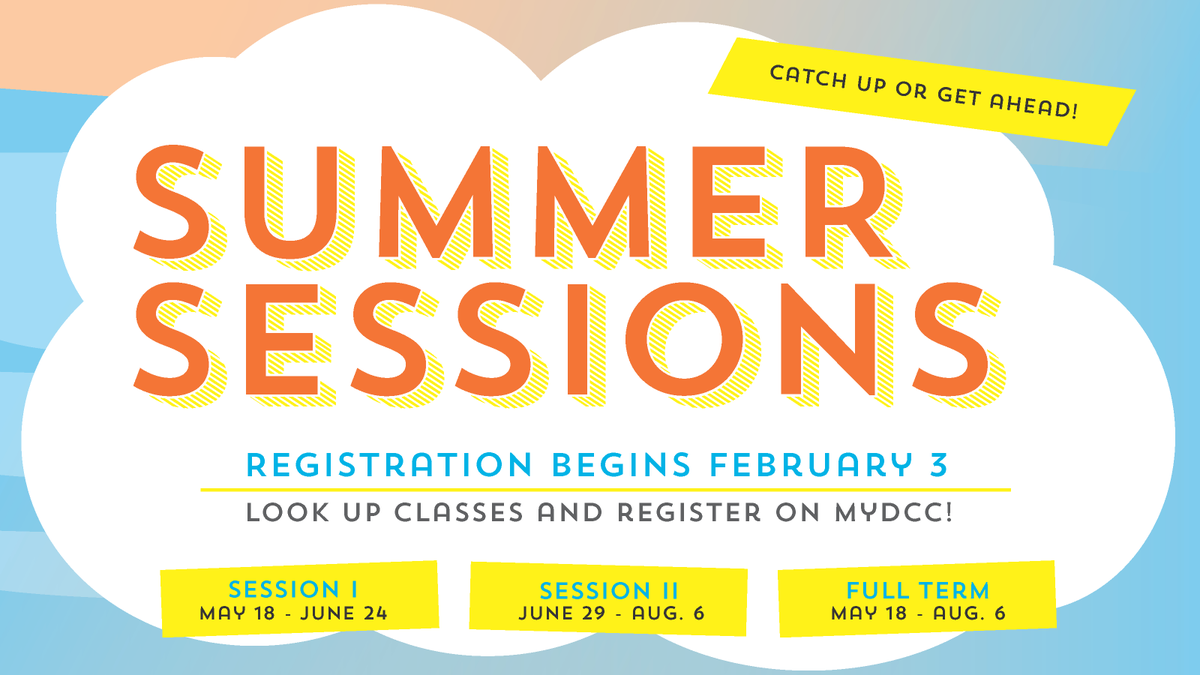 Registration for summer classes begins on Monday! Head to MyDCC to look up classes!