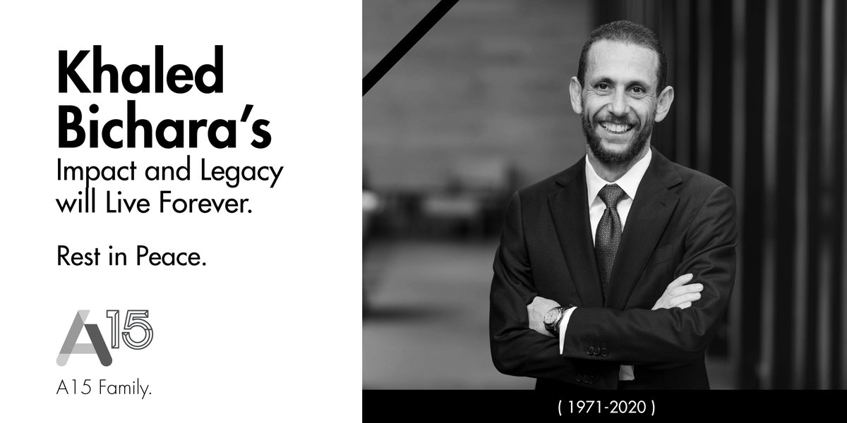 Today #A15_Family and the entrepreneurial ecosystem lost the legend Khaled Bichara a visionary and great leader who inspired and paved the way for a whole generation of entrepreneurs and tech executives.  May his soul rest in peace 🙏 https://t.co/P4MRaXwHjO