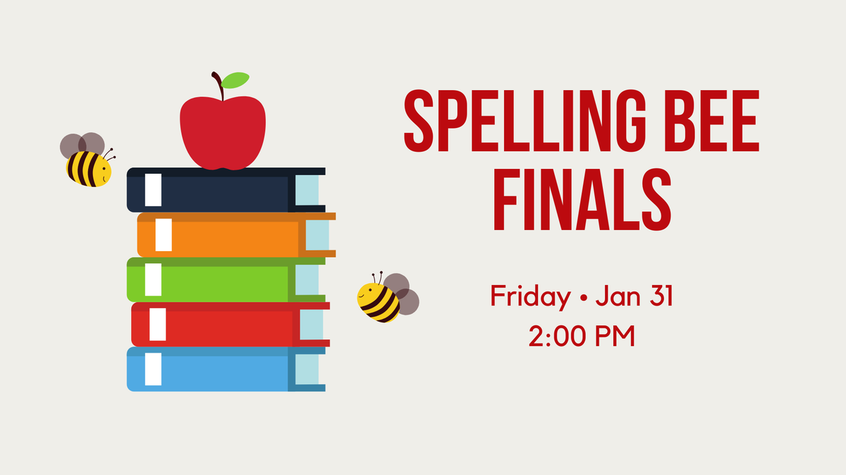 The Spelling Bee Finals are today at 2:00 PM! We'll see you there!