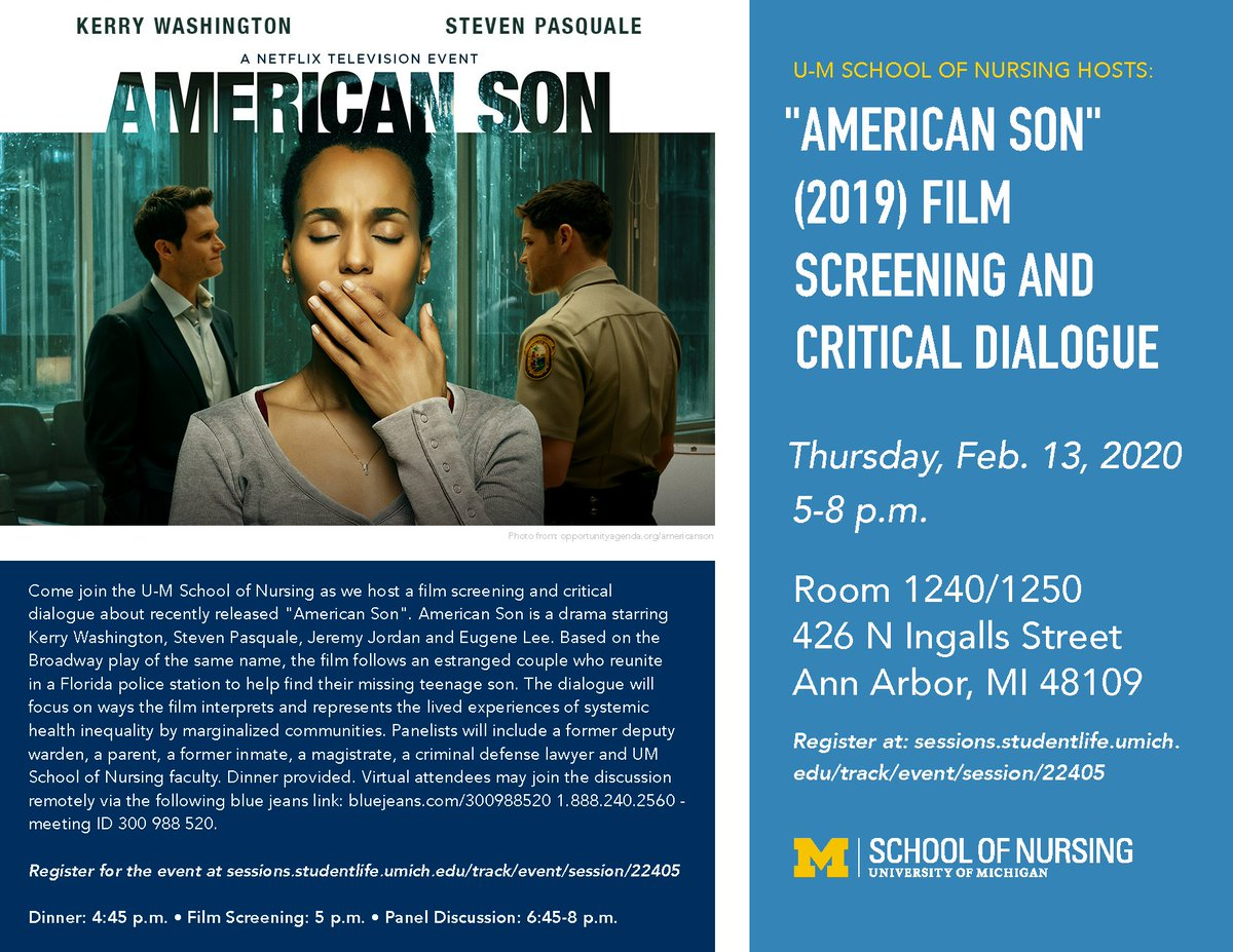 """Today! Come join the School of Nursing as we host a film screening and critical dialogue about recently released """"American Son,"""" moderated by @SheriaRobinson."""