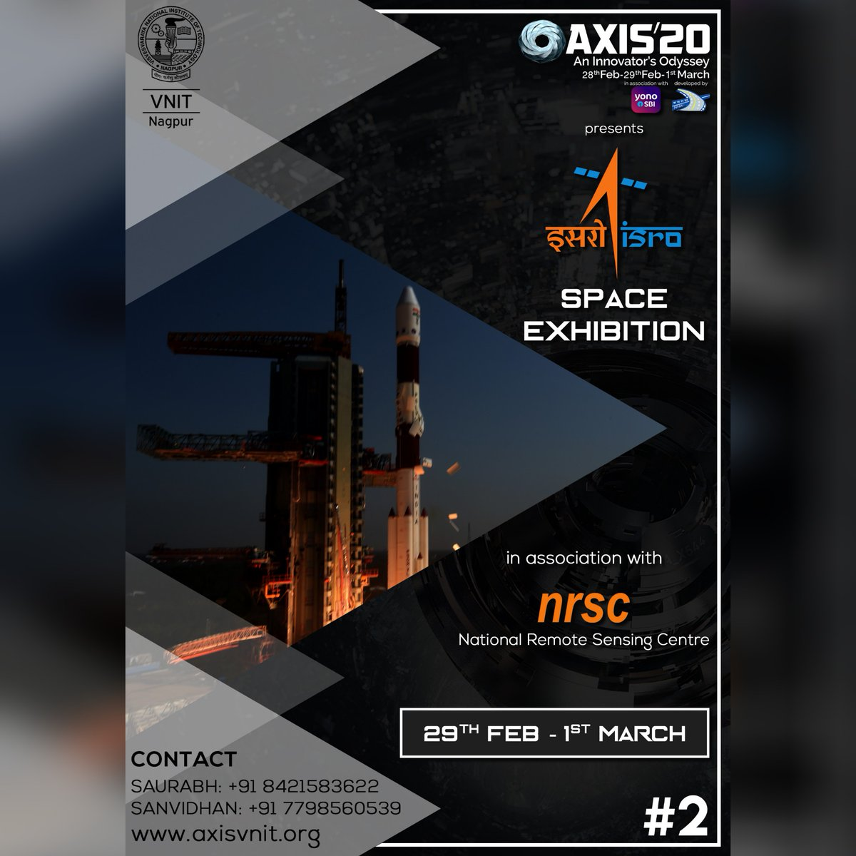 AXIS'20 is proud to host the ISRO Space Exhibition, presented by the National Remote Sensing Centre.   Come and witness this technical extravaganza at AXIS on *29th February and 1st March 2020*!  #isro #spaceresearch #exhibition #26_days_to_go #AnInnovatorsOdyssey  #AXIS20  #VNITpic.twitter.com/6Yk8W40SOC