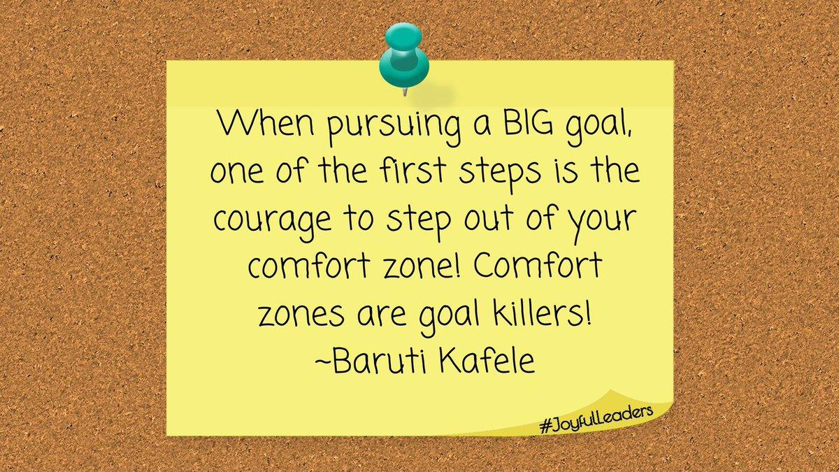I love this reminder from @PrincipalKafele. Comfort Zones=Goal Killers #JoyfulLeaders