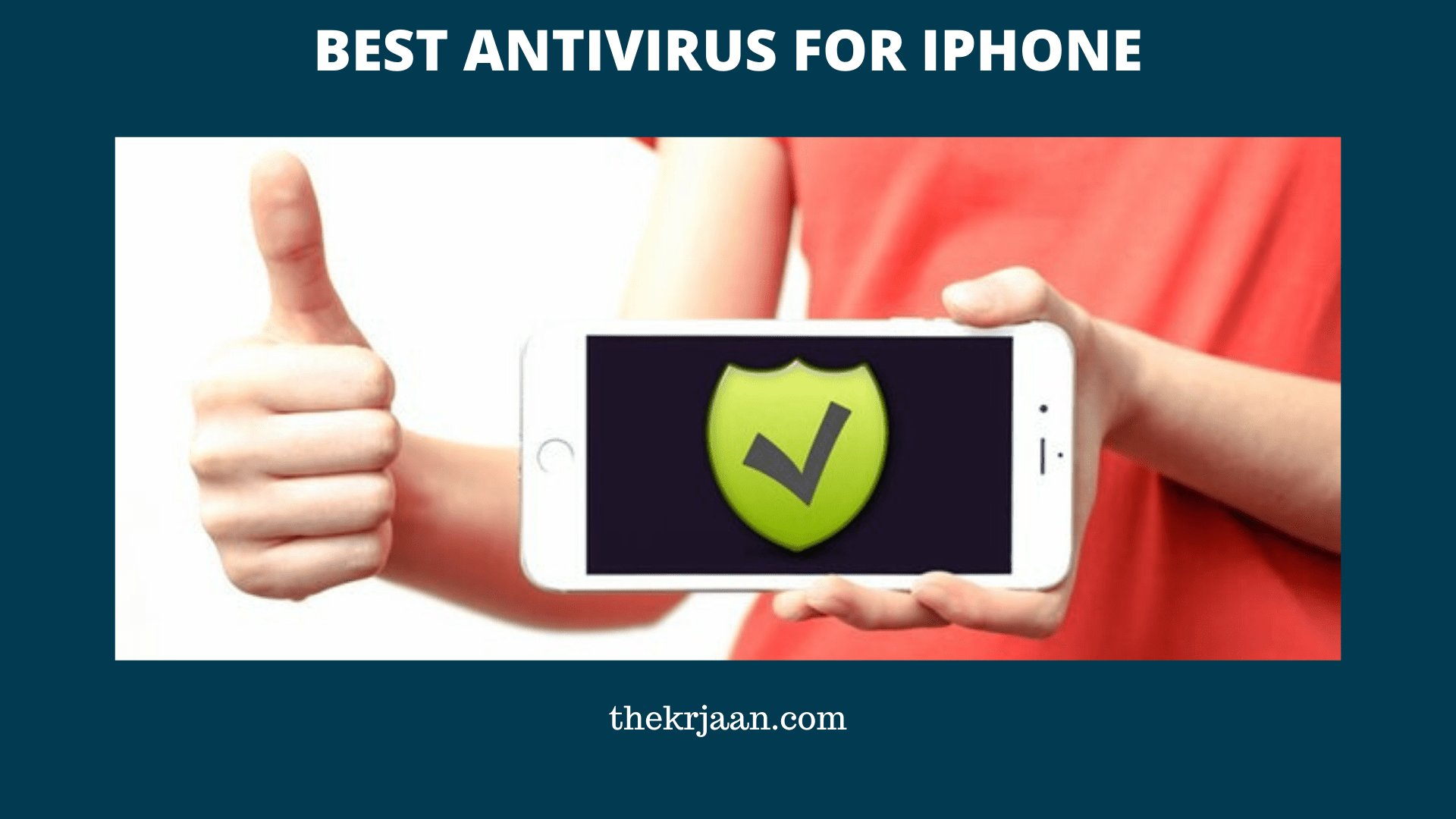 Best Antivirus For iPhone For Free