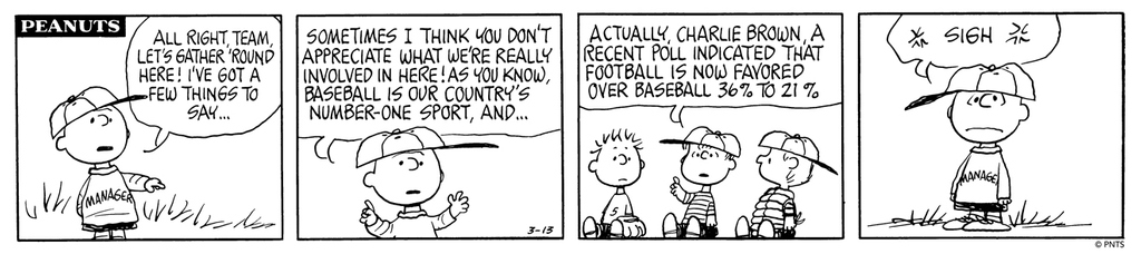 🏈 Wherever your sports fandom lies, its Super Bowl Sunday here in the States. Good luck to the San Francisco 49ers and the Kansas City Chiefs!   This Peanuts strip was first published on March 13, 1972.