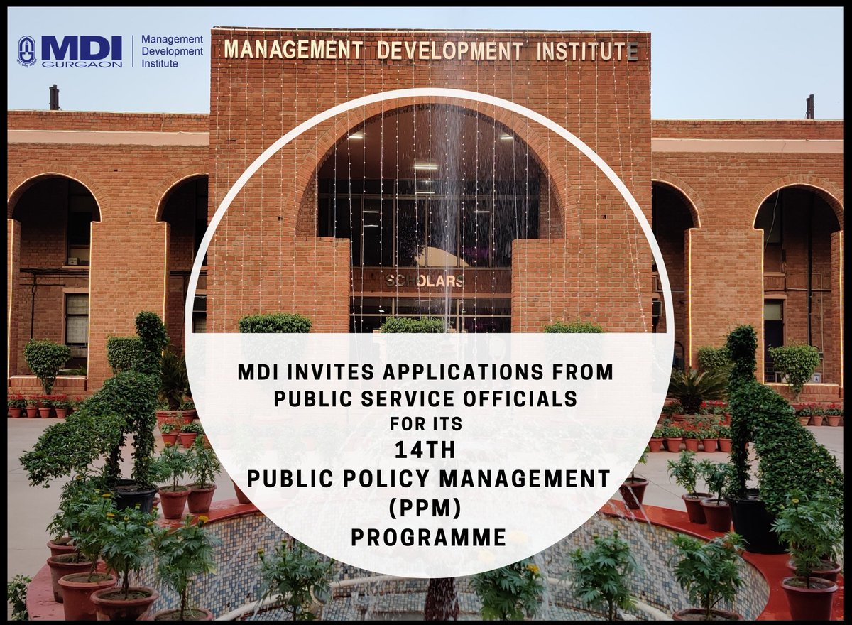 #MDI invites applications from Public Service officials for its 14th Public Policy Management (PPM) Programme. PPM at MDI is the country's coveted programme and has been uniquely designed to integrate management and public policy.