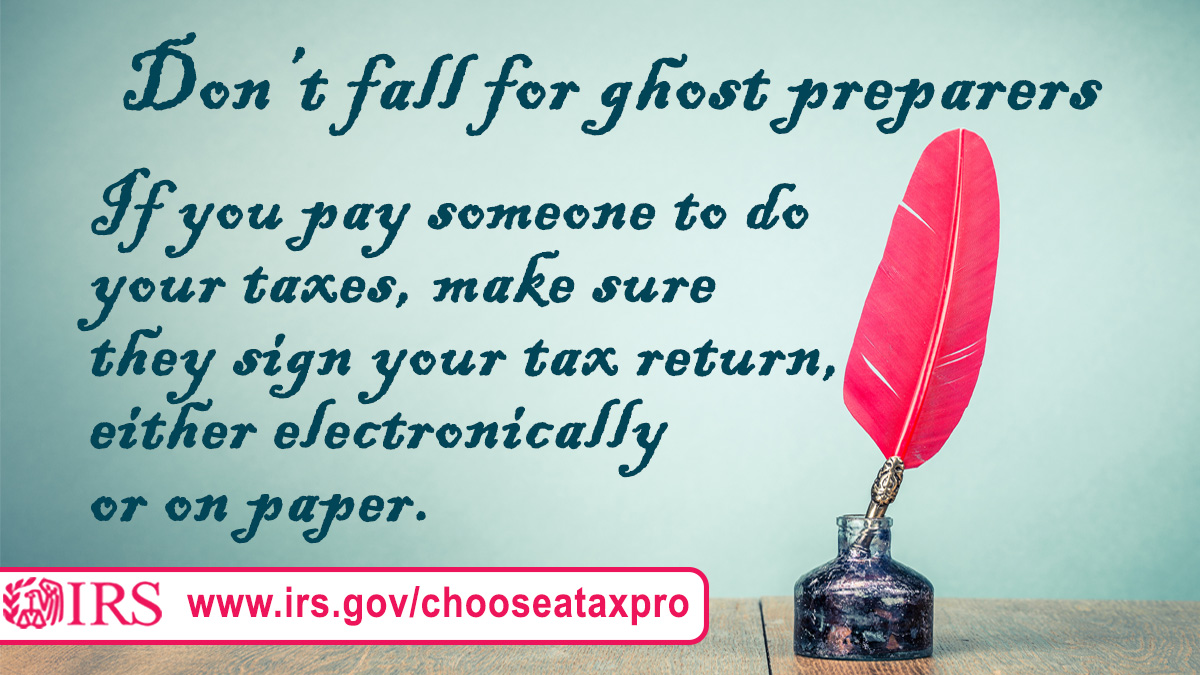 A 'ghost' preparer will prepare your tax return for e-filing to #IRS, but refuse to digitally sign as the paid preparer. This is a scam that hurts honest people https://go.usa.gov/xd4Z2pic.twitter.com/4wJd02r5U0