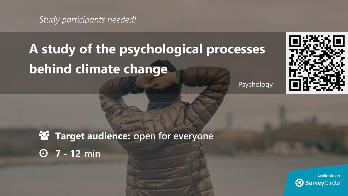 "Participants needed for online survey!  Topic: ""A study of the psychological processes behind climate change"" https://www.surveycircle.com/en/surveys/?cr=at#6cfe92420215… via @SurveyCircle  #ClimateChange #psychology #EcoAnxiety #environment #behaviour #GlobalWarming #survey #surveycircle"