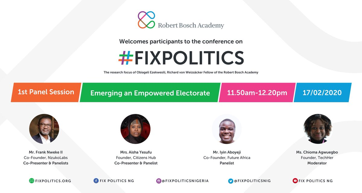 "Panel One: @FrankNwekeII @AishaYesufu @iaboyeji will present their Group work and discuss on ""Emerging an Empowered and Engaged Electorate"", moderated by @ChiomaChuka .  @fixpoliticsnig @BoschAcademy  Join our livestream: https://t.co/GQs6OErxt0   #FixPoliticsNG https://t.co/sZjQC4f5KK"