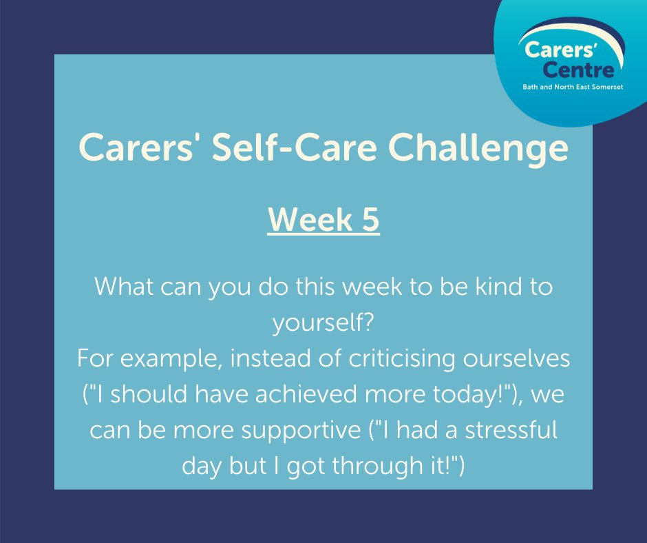 """Carers' Self Care Challenge WEEK 5: What can you do this week to be kind to yourself? For example, instead of being critical (""""I should have achieved more today."""") we can be more supportive. (""""I had a stressful day but I got through it!"""") 😍 #selfcare #carers #BCC10WeekChallenge"""