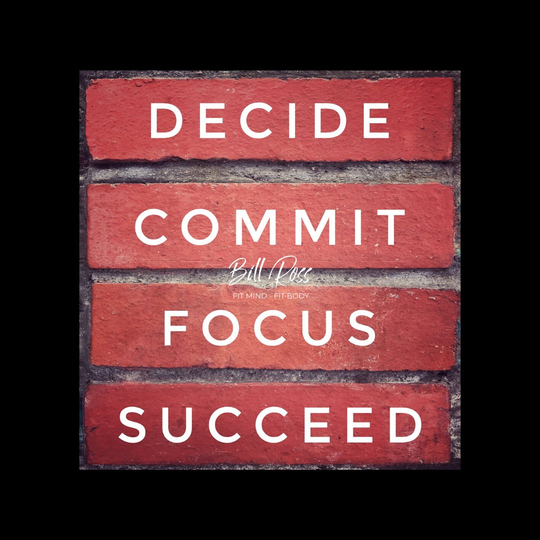 DECIDE COMMIT FOCUS SUCCEED . . . #billrossfit #personaltrainer #fitnesstrainer #livelife #goals #fitness #health #fitlife #wellness #exercise #nutrition #workout #success #crossfit #weighttraining #decide #commit #focus #succeed