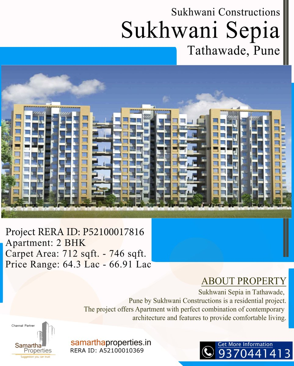 Sukhwani Constructions Sukhwani Sepia  Tathawade, Pune  2 BHK Apartment Carpet Area: 712 sqft. - 746 sqft. Price Range: 64.3 Lac - 66.91 Lac  Get More Information 9370441413  Channel Partner Samartha Properties  #properties #property #home #homesweethome #homesforsale