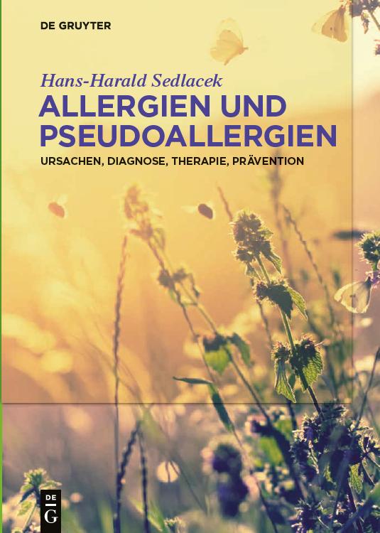 Neu: #Allergien und #Pseudoallergien - Ursachen, Diagnose, Therapie, Prävention von H.-H. Sedlacek Klinische Bilder der allergischen und pseudoallergischen Reaktionen, Diagnosen und Differentialdiagnosen, Therapien und prophylaktische Möglichkeiten http://bit.ly/2T47N1xpic.twitter.com/JWD43xlo9Q
