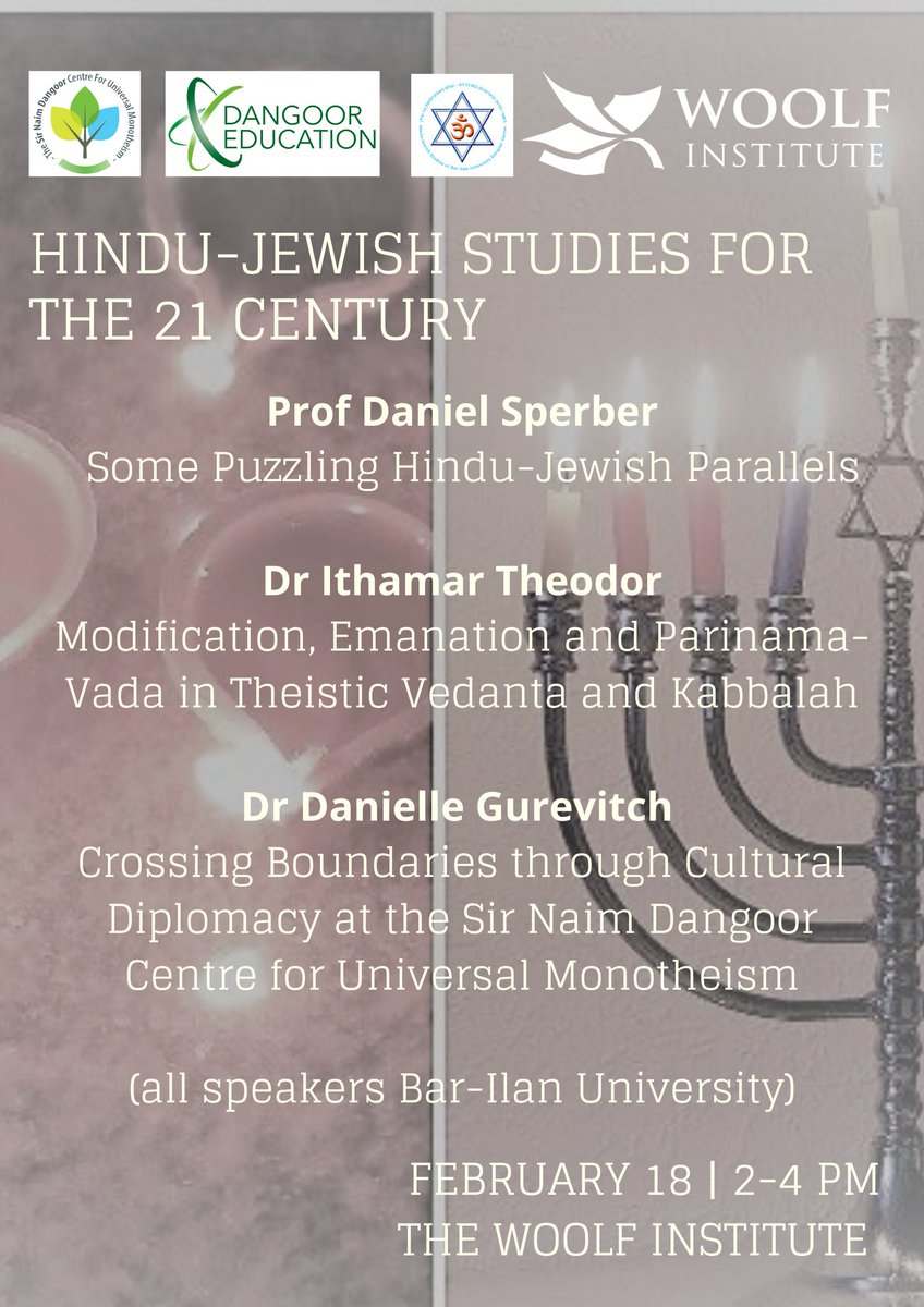 Join the @Woolf_Institute on Tuesday 18 February 2020 between 2-4pm for the event #Hindu-Jewish Studies for the 21st Century. The speakers from @BarIlanU are Professor Daniel Sperber, Dr Ithamar Theodor and Dr Danielle Gurevitch.
