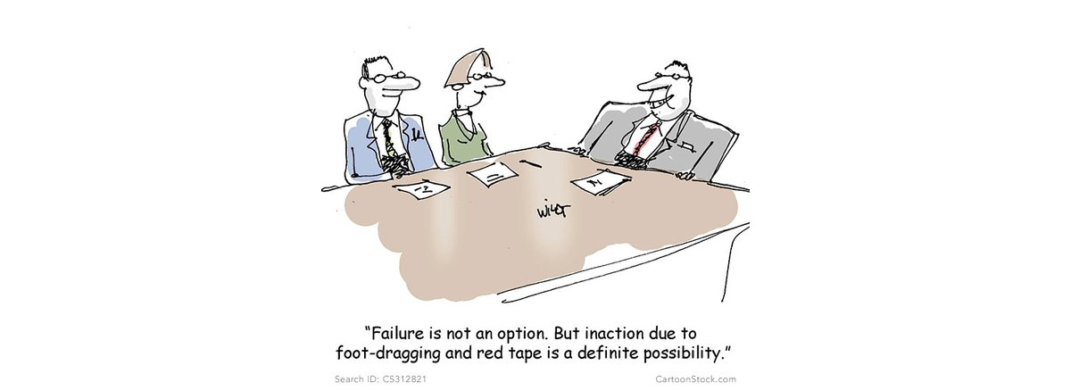 "CartoonStock on Twitter: ""'Failure is not an option. But inaction due to  foot-dragging and red tape is a definite possibility.' Cartoon by Chris  Wildt. Available for licensing at CartoonStock. https://t.co/GA7KurPGyb # cartoon #funny #"