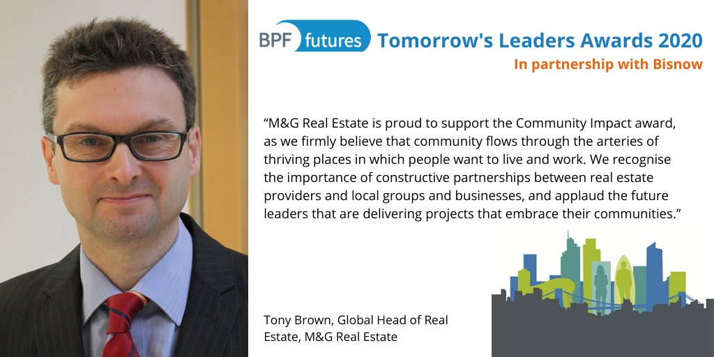 RT @BritProp M&G Real Estate's Global Head of Real Estate, Tony Brown, highlights why they are supporting the #BPFFutures #TomorrowsLeadersAwards and how the Community Impact Award demonstrates the importance of engaging communities in delivering projects in real estate  @mandgprof @mandgplc