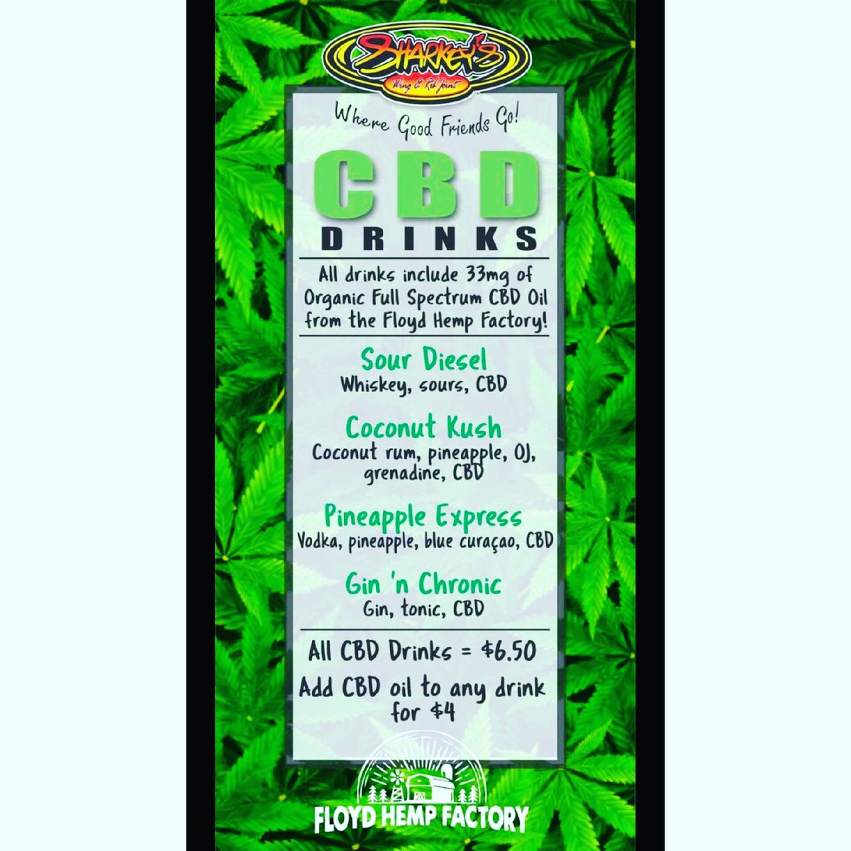 CBD Drinks are here!!!  We have partnered with the Floyd Hemp Factory to bring you the finest CBD oil that can be added to any drink!  #WhereGoodFriendsGo #CBD #cbddrinks #cbdoil #cbdproducts #cbdhealth #cbdwellness #cbdbenefitspic.twitter.com/GUC6dve47N