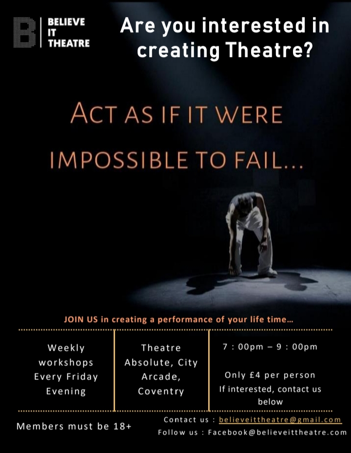 Supporting our friends at Believe It Theatre - do circulate, or come along yourself if it's of interest. Please RT