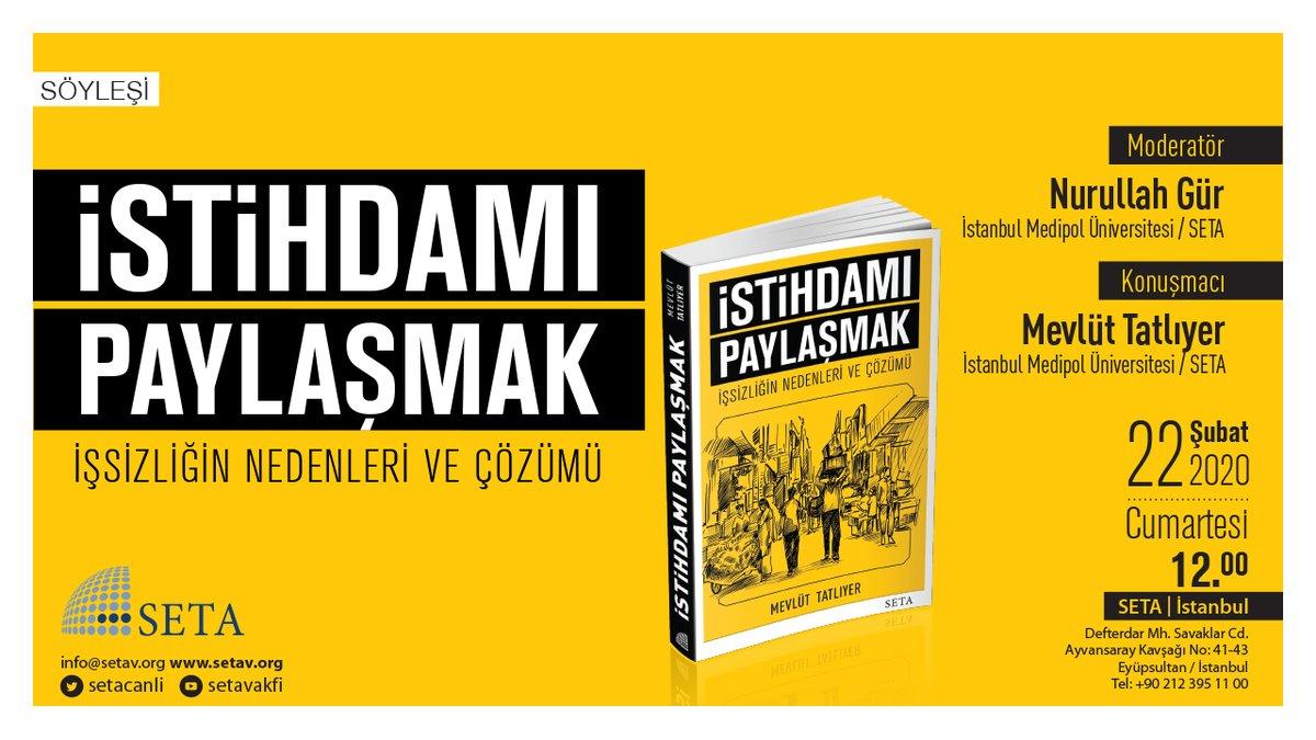 Yarın SETA İstanbul'da Kitap Söyleşisi: İstihdamı Paylaşmak | İşsizliğin Nedenleri ve Çözümü #Etkinlik hakkında ayrıntılı bilgi için: https://www.setav.org/etkinlikler/kitap-soylesisi-istihdami-paylasmak-issizligin-nedenleri-ve-cozumu/… #kitap #istihdam #paylaşım #hediye | Nurullah Gür, @TatliyerMevlut