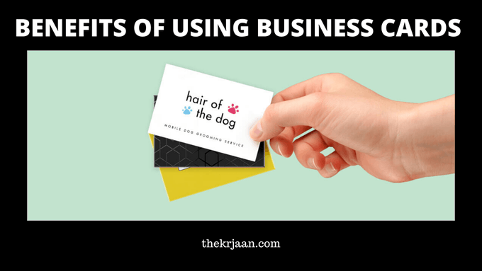 Benefits Of Using Business Cards