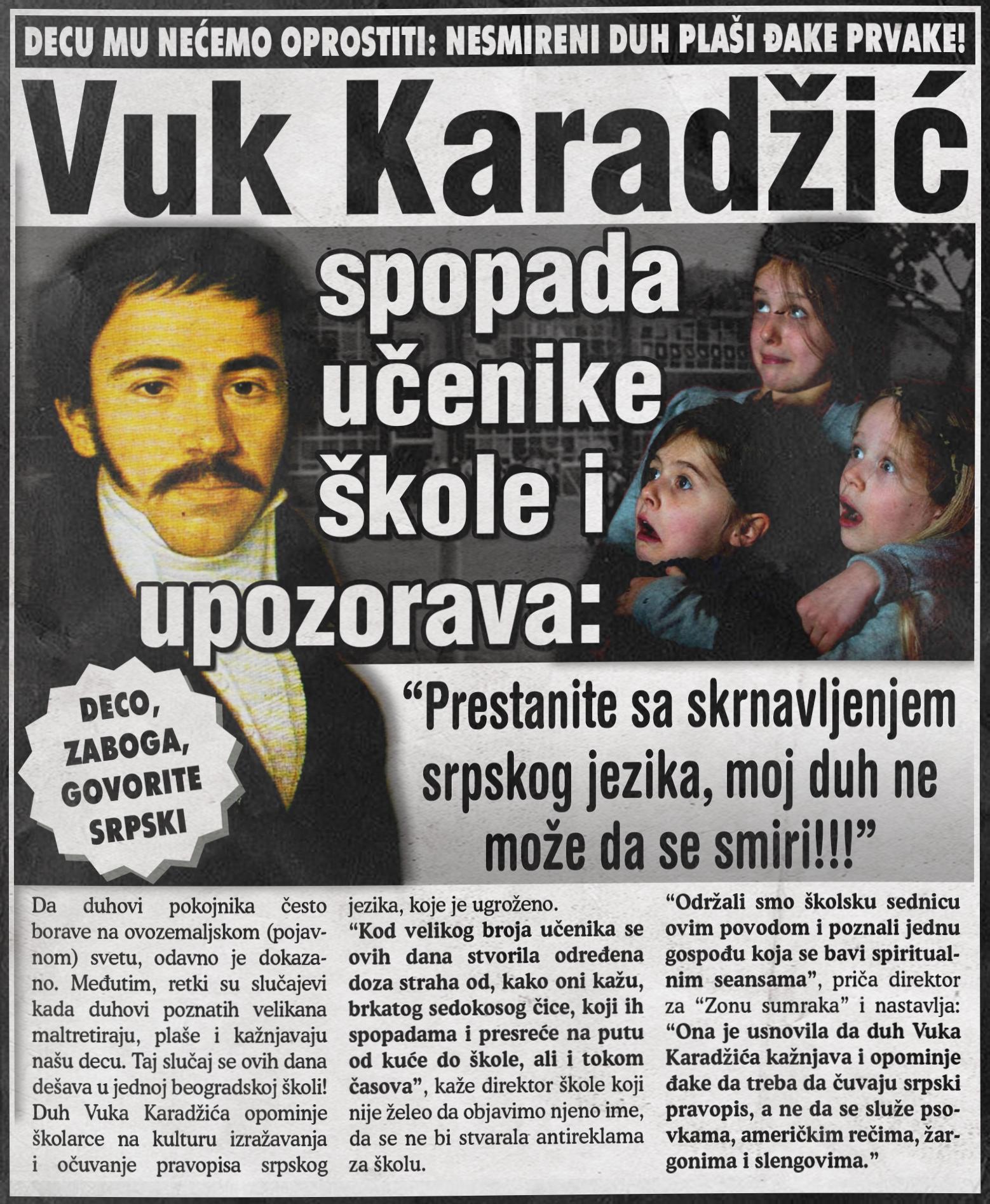 Duh Vuka Karadžića spopada učenike škole i upozorava...