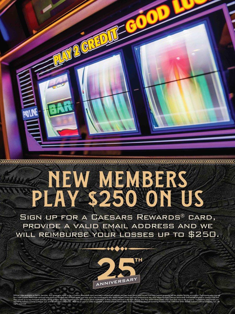 Sign up for a Caesars Rewards® card!