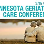 Image for the Tweet beginning: 37th Annual Minnesota Geriatric Care