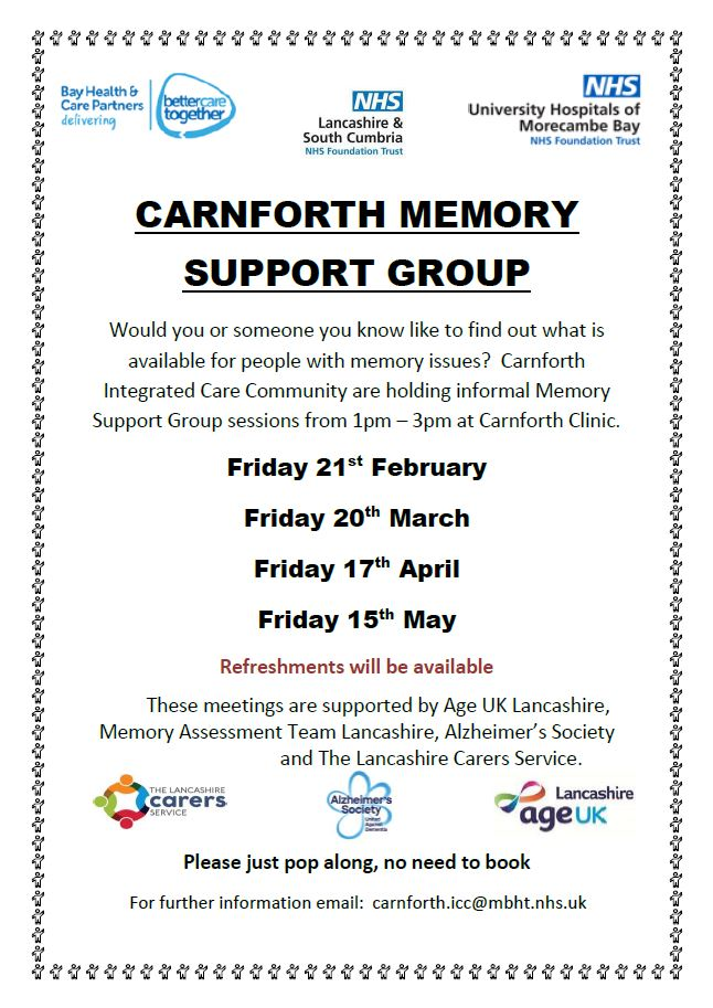 The Canforth Memory Support Group starts this month on Friday 21st February. For further information please email carnfoth.icc@mbht .nhs.uk  @alzheimerssoc   @AgeUKLancashire