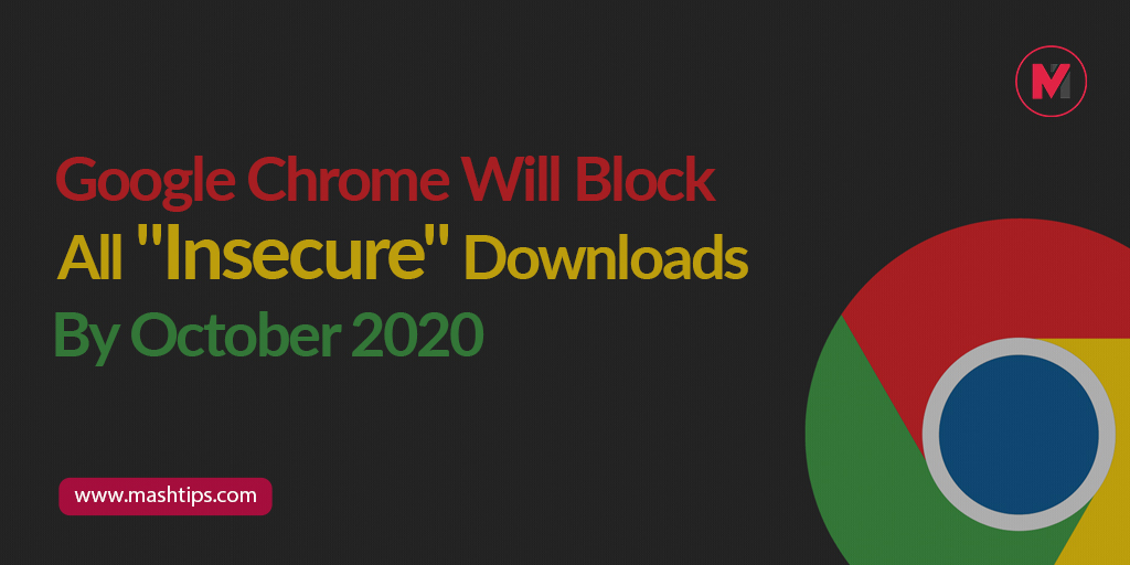 "In a bid to make downloading files safer, #Google has announced that Google #Chrome will soon block ""insecure"" downloads. http://www.mashtips.com  #technews #techupdates #mashtipspic.twitter.com/YVGeTQPrtK"