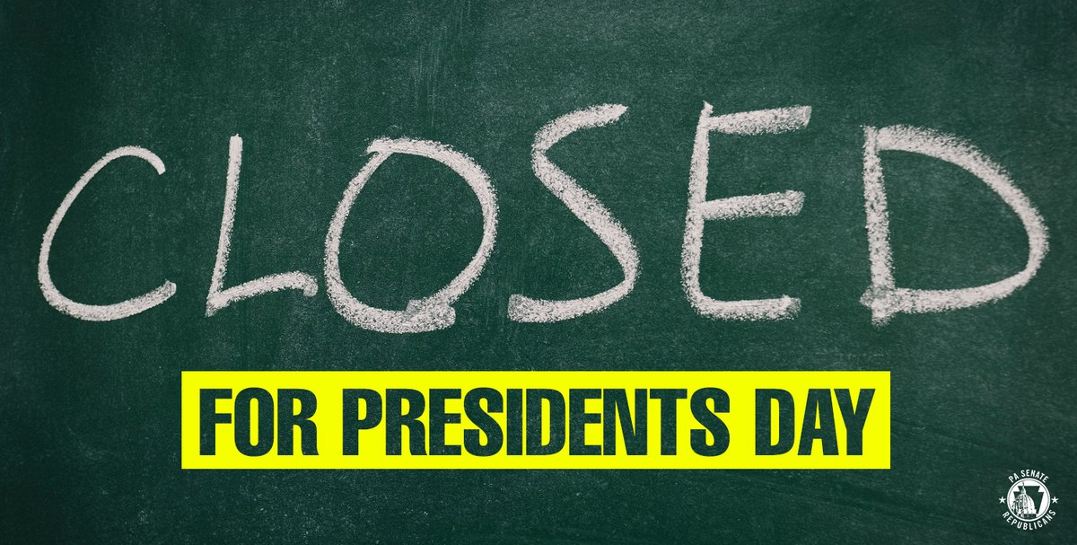 The State Senate and other state offices will be closed on Monday, February 17 in recognition of Presidents' Day.