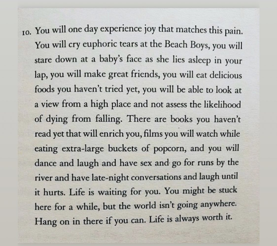 This from @matthaig1 is just gorgeous. Sometimes just the thought that some of the best days of my life are yet to happen is enough to get me through the tough ones. Whilst being kind to eachother, remember to be kind to yourself.